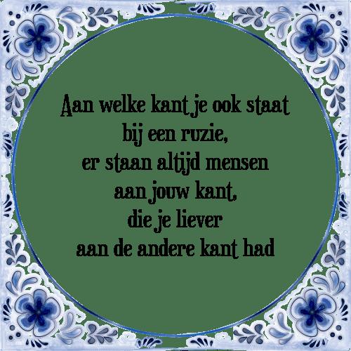 spreuken ruzie Ruzie   Tegel + Spreuk | TegelSpreuken.nl spreuken ruzie
