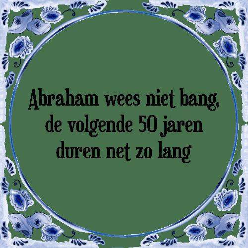 slogan 50 jaar abraham Spreuken 50 Jaar Abraham Drents   ARCHIDEV slogan 50 jaar abraham