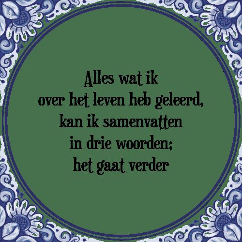 spreuken en gezegden over leren Leven leren   Tegel + Spreuk | TegelSpreuken.nl spreuken en gezegden over leren
