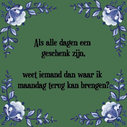 maandag spreuken Geschenk maandag   Tegel + Spreuk | TegelSpreuken.nl maandag spreuken