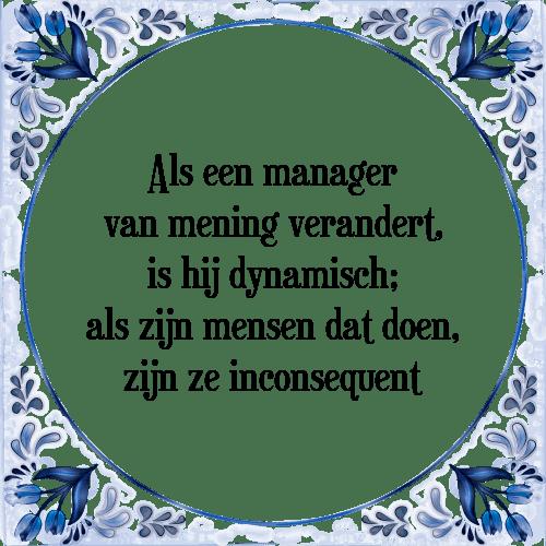 manager spreuken Manager   Tegel + Spreuk | TegelSpreuken.nl manager spreuken