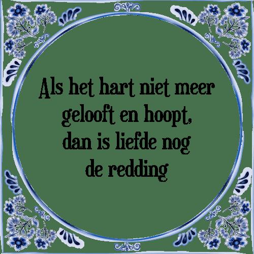 geloof spreuken Hart geloof   Tegel + Spreuk | TegelSpreuken.nl geloof spreuken