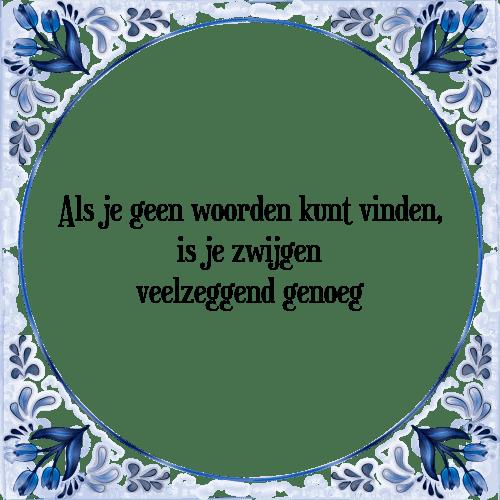 spreuken met woorden Woorden vinden   Tegel + Spreuk | TegelSpreuken.nl spreuken met woorden