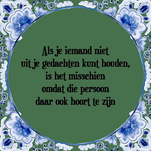 houden van spreuken Gedachten houden   Tegel + Spreuk | TegelSpreuken.nl houden van spreuken