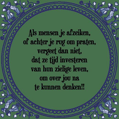 spreuken over mensen Afzeiken   Tegel + Spreuk | TegelSpreuken.nl spreuken over mensen