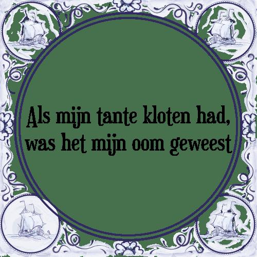 spreuken tante Tante   Tegel + Spreuk   TegelSpreuken.nl spreuken tante