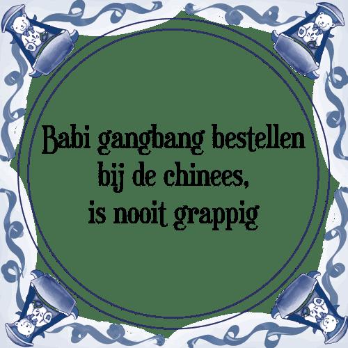 tegeltjes met grappige spreuken Babi gangbang   Tegel + Spreuk | TegelSpreuken.nl tegeltjes met grappige spreuken