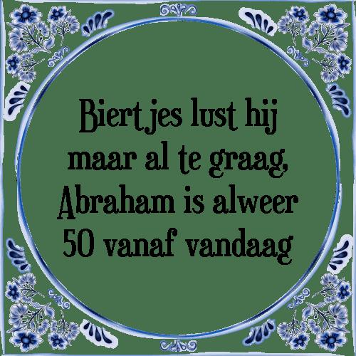 abraham spreuken bier Bier abraham   Tegel + Spreuk | TegelSpreuken.nl abraham spreuken bier