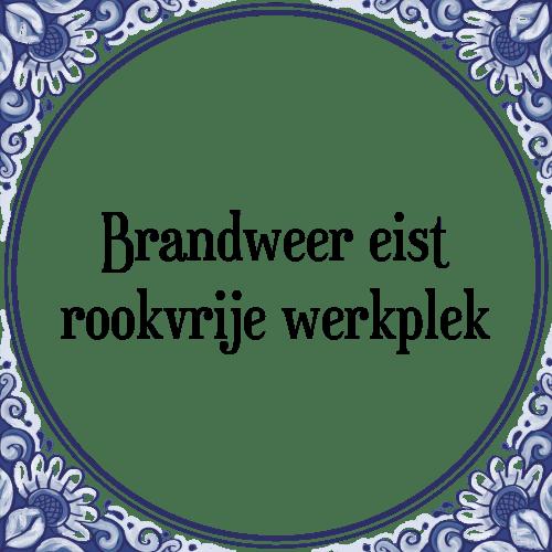 brandweer spreuken Brandweer   Tegel + Spreuk   TegelSpreuken.nl brandweer spreuken
