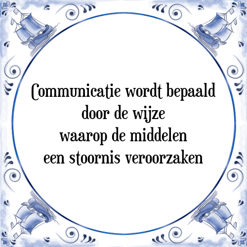communicatie spreuken Communicatie wijze   Tegel + Spreuk   TegelSpreuken.nl communicatie spreuken