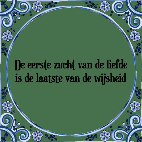 Uitzonderlijk Eerste zucht - Tegel + Spreuk   TegelSpreuken.nl #MS93