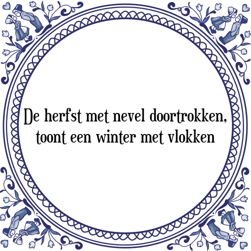 spreuken en gezegden over de herfst De herfst   Tegel + Spreuk   TegelSpreuken.nl spreuken en gezegden over de herfst