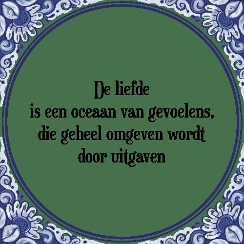 gevoelens spreuken Liefde oceaan   Tegel + Spreuk | TegelSpreuken.nl gevoelens spreuken