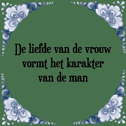tegeltjes spreuken liefde Liefde karakter   Tegel + Spreuk | TegelSpreuken.nl tegeltjes spreuken liefde
