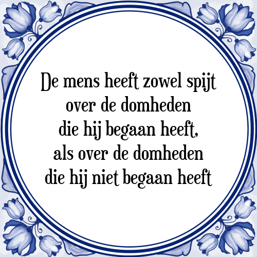 spijt spreuken Mensen spijt   Tegel + Spreuk | TegelSpreuken.nl spijt spreuken