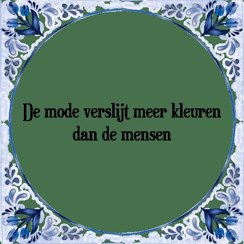 spreuken met kleuren Mode kleuren   Tegel + Spreuk   TegelSpreuken.nl spreuken met kleuren