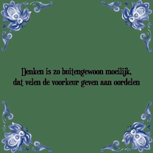 spreuken oordelen Denken   Tegel + Spreuk | TegelSpreuken.nl spreuken oordelen