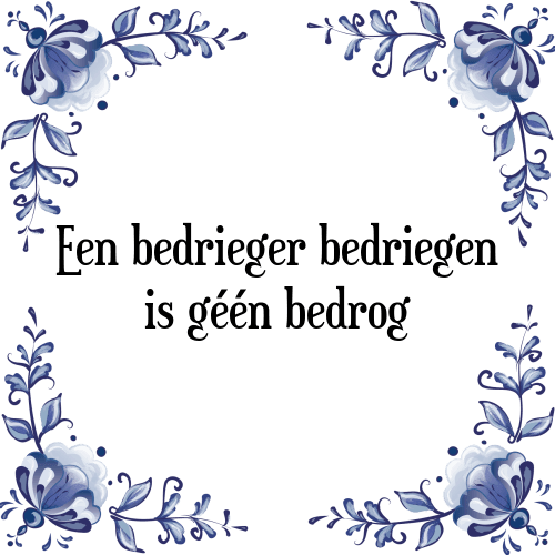 spreuken over bedrog Bedrieger bedriegen   Tegel + Spreuk | TegelSpreuken.nl spreuken over bedrog