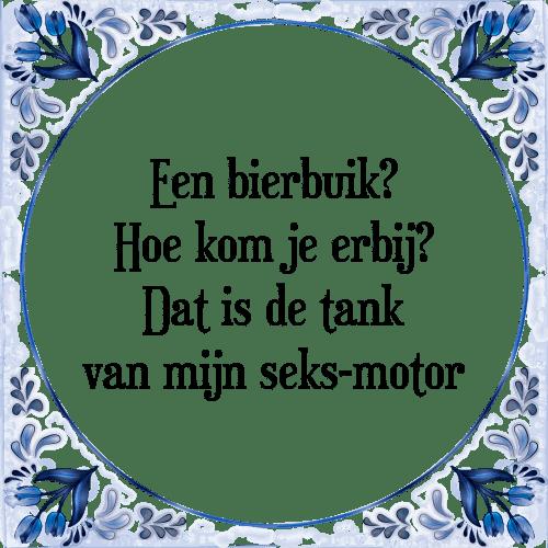 motor spreuken Bierbuik tank   Tegel + Spreuk | TegelSpreuken.nl motor spreuken