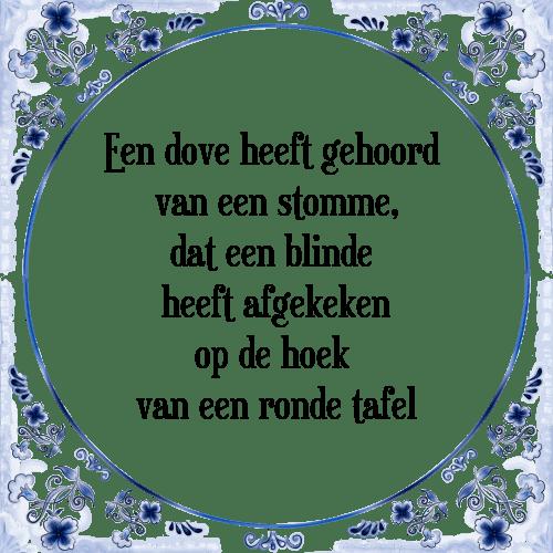 Op De Hoek Van De Ronde Tafel.Tegeltje Met Spreuk