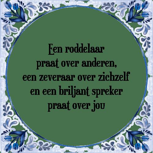 spreuken over praten Roddelaar anderen   Tegel + Spreuk | TegelSpreuken.nl spreuken over praten