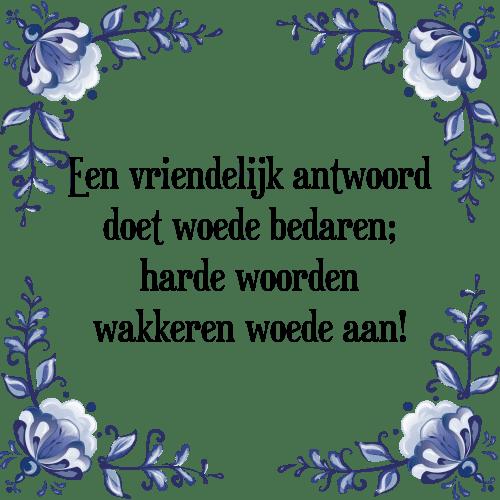 een vriendelijk woord spreuken Vriendelijk antwoord   Tegel + Spreuk   TegelSpreuken.nl een vriendelijk woord spreuken