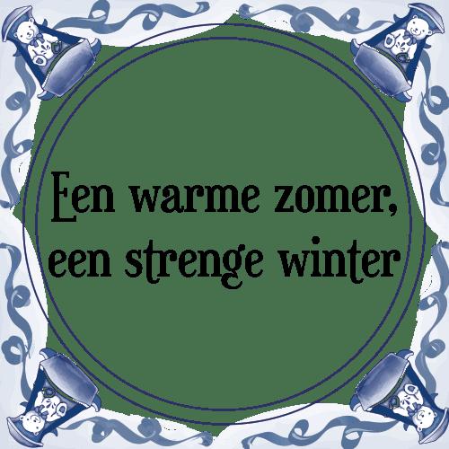 spreuken over de zomer Zomer winter   Tegel + Spreuk | TegelSpreuken.nl spreuken over de zomer