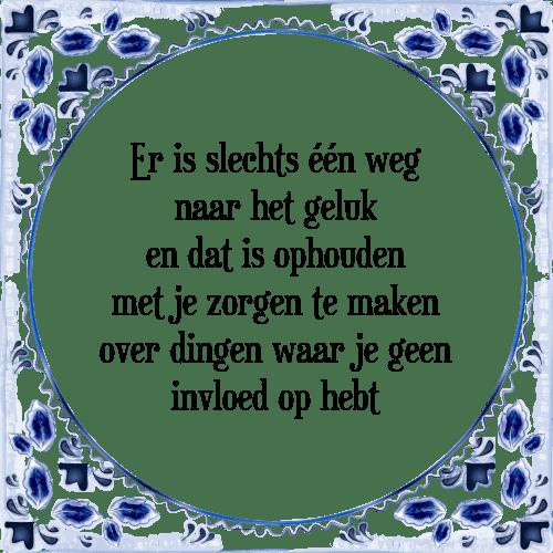 Super Een weg - Tegel + Spreuk | TegelSpreuken.nl &RM21
