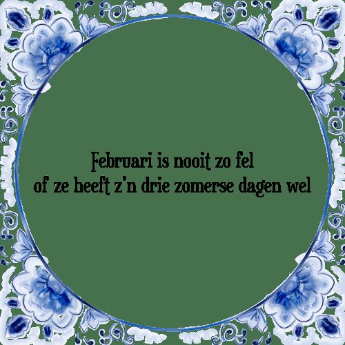 februari spreuken Februari   Tegel + Spreuk | TegelSpreuken.nl februari spreuken