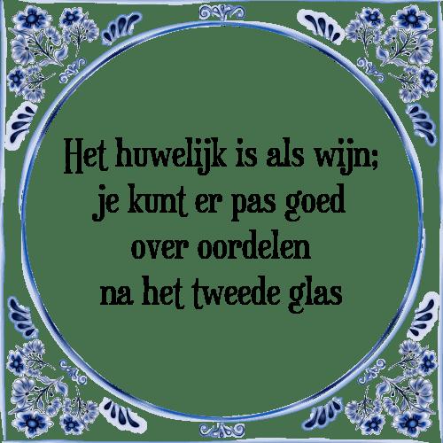spreuken over huwelijk Het huwelijk   Tegel + Spreuk | TegelSpreuken.nl spreuken over huwelijk