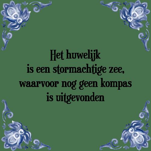spreuken en wijsheden huwelijk Huwelijk zee   Tegel + Spreuk | TegelSpreuken.nl spreuken en wijsheden huwelijk