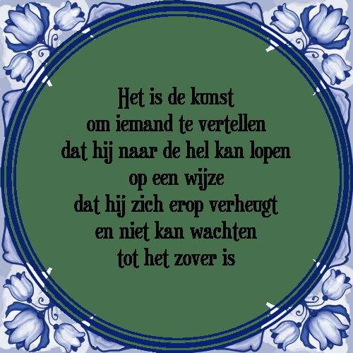 spreuken over kunst Het kunst   Tegel + Spreuk | TegelSpreuken.nl spreuken over kunst