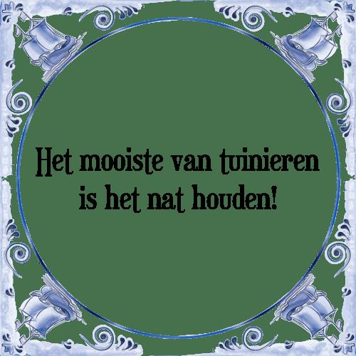 spreuken tuinieren Mooiste tuinieren   Tegel + Spreuk | TegelSpreuken.nl spreuken tuinieren