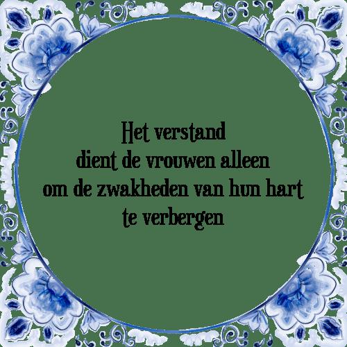 spreuken hart en verstand Verstand dient   Tegel + Spreuk | TegelSpreuken.nl spreuken hart en verstand