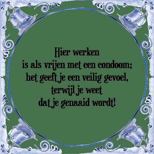 spreuken over werk Hier werk   Tegel + Spreuk | TegelSpreuken.nl spreuken over werk