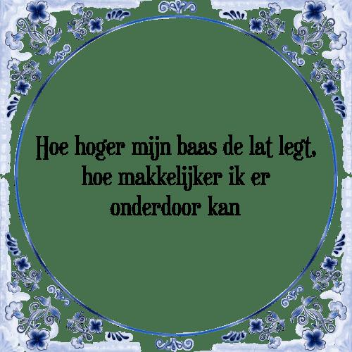 spreuken baas Hoe baas   Tegel + Spreuk | TegelSpreuken.nl spreuken baas