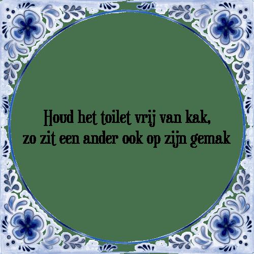 tegeltjes spreuken toilet Kak   Tegel + Spreuk   TegelSpreuken.nl tegeltjes spreuken toilet