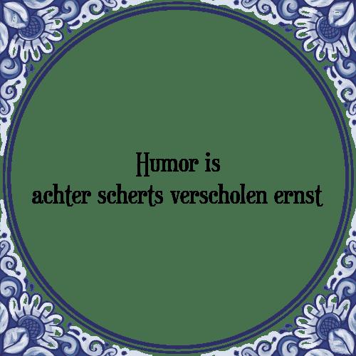 tegeltjes spreuken humor Humor achter   Tegel + Spreuk | TegelSpreuken.nl tegeltjes spreuken humor