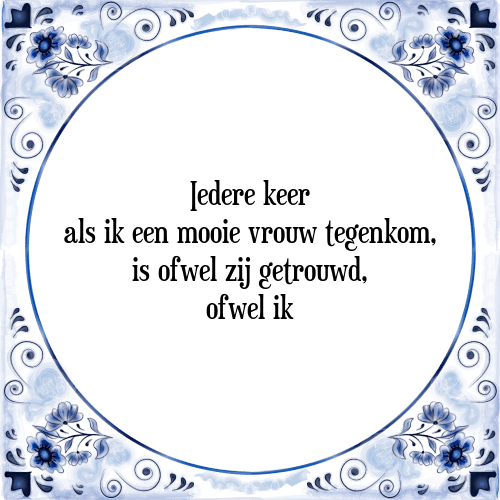 spreuken pas getrouwd Iedere keer   Tegel + Spreuk | TegelSpreuken.nl spreuken pas getrouwd