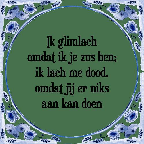 spreuken over zussen Ik zus   Tegel + Spreuk   TegelSpreuken.nl spreuken over zussen