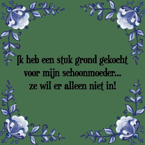 spreuken schoonmoeder Schoonmoeder   Tegel + Spreuk | TegelSpreuken.nl spreuken schoonmoeder