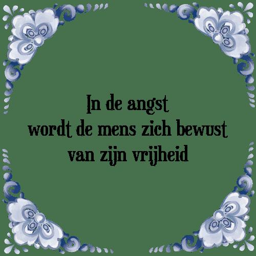 spreuken angst In angst   Tegel + Spreuk | TegelSpreuken.nl spreuken angst