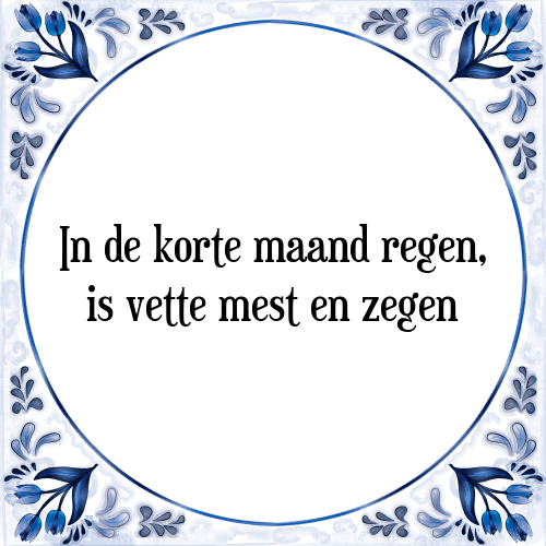 korte spreuken Korte maand   Tegel + Spreuk | TegelSpreuken.nl korte spreuken