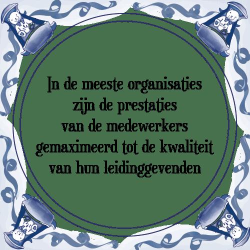 spreuken leidinggeven In meeste   Tegel + Spreuk | TegelSpreuken.nl spreuken leidinggeven
