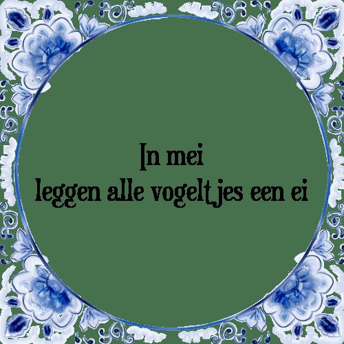 spreuken mei In mei   Tegel + Spreuk | TegelSpreuken.nl spreuken mei