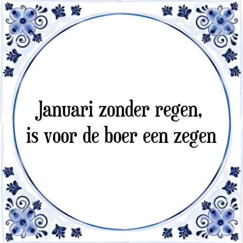 januari spreuken Januari   Tegel + Spreuk | TegelSpreuken.nl januari spreuken