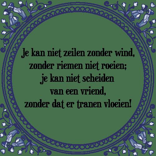 spreuken over zeilen Niet zeilen   Tegel + Spreuk | TegelSpreuken.nl spreuken over zeilen