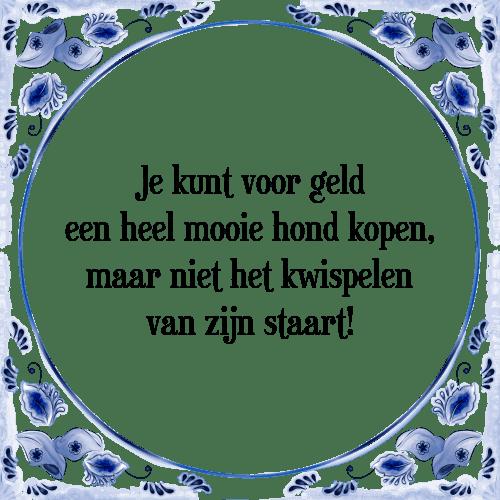 spreuken geld Voor geld   Tegel + Spreuk   TegelSpreuken.nl spreuken geld