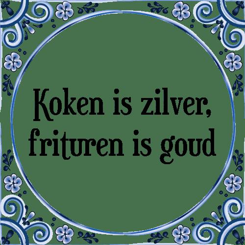 kook spreuken Koken is   Tegel + Spreuk | TegelSpreuken.nl kook spreuken