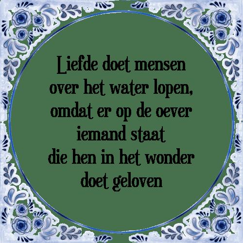 Super Liefde doet - Tegel + Spreuk | TegelSpreuken.nl QQ-59